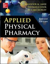 Applied Physical Pharmacy 2/E, Mobley, Cary, Cook, Thomas J., Amiji, Mansoor