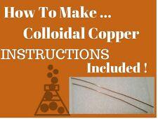 """(2)12"""" Colloidal COPPER PURE-wire Generator Wires rods and Instructions to make"""