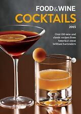 Food and Wine Cocktails 2015 by Food & Wine (2015, Paperback)