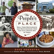 The People's Place : Soul Food Restaurants and Reminiscences from the Civil...