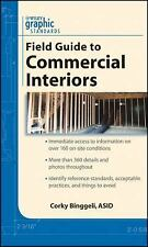 Graphic Standards Field Guide to Commercial Interiors, Binggeli, Corky, New Book