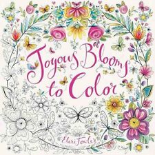 Joyous Blooms to Color by Eleri Fowler 9780062443809 (Paperback, 2016)