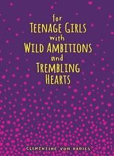 For Teenage Girls With Wild Ambitions and Trembling Hearts-ExLibrary