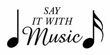 Say it with music + notes Vinyl Wall  Lettering Decal Sticky Decor Letters