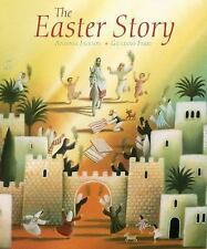 The Easter Story by Antonia Jackson (2015, Picture Book)