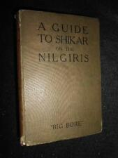 A Guide to Shikar on the Nilgiris - 1924 - India Big Game Hunting - Big Bore