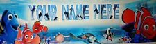 FREE FINDING NEMO (#150) PERSONALIZED  POSTER /BANNER  W/ YOUR NAME 30X8.5