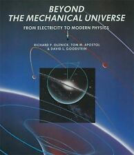 Beyond the Mechanical Universe: From Electricity to Modern Physics