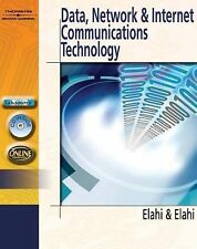 Data, Network, and Internet Communications Technology by Ata Elahi and Mehran...