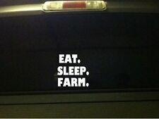 "Eat Sleep Farm vinyl window sticker car decal 6"" *B19 farmer agriculture farming"