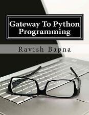 Gateway to Python Programming by Ravish Bapna (2014, Paperback)