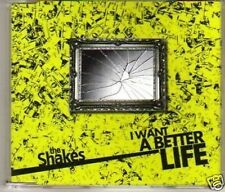 (H776) The Shakes, I Want a Better Life - DJ CD