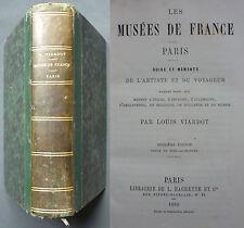 VIARDOT - MUSEES DE FRANCE PARIS, Guide et Memento de l'artiste voyageur - 1860