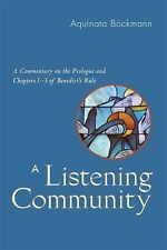 A Listening Community : A Commentary on the Prologue and Chapters 1-3 of...