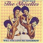 The Shirelles - Very Best of the Shirelles (Will You Love Me Tomorrow, 1999)