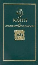 The Bill of Rights : With Writings That Formed Its Foundation by James...