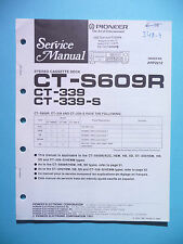 Service Manual für Pioneer  CT-S609R/339,ORIGINAL