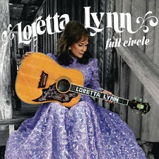 Full Circle - Loretta Lynn (2016, CD NEUF)