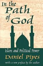 In the Path of God Islam and Political Power by Daniel Pipes (2002) SEALED SC BK
