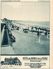 44 LA BAULE PLAGE HOTEL DES BAINS ET DE LA PLAGE PORNICHET PUBLICITE 1932