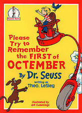 PLEASE TRY TO REMEMBER THE FIRST OF OCTEMBER, Lesieg, Theo ( Dr Seuss ), New Boo