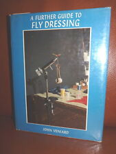Livre de pêche ancien A FURTHER GUIDE OF FLY DRESSING  VENIARD 1964 Mouche