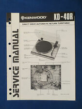 KENWOOD KD-40R TURNTABLE SERVICE MANUAL ORIGINAL FACTORY ISSUE GOOD CONDITION