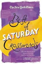 The New York Times Best of Saturday Crosswords : 75 of Your Favorite Sneaky...