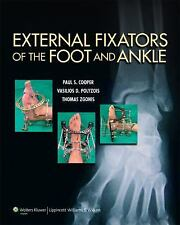 NEW - External Fixators of the Foot and Ankle