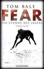Fear - Die Stunde des Jägers von Tom Bale (2013, Taschenbuch)