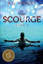 The Scourge (Brilliant Darkness) (Volume 1), Henley, A. G., 1490368078, Book, Go
