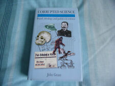 Corrupted Science: Fraud, Ideology and Politics in Science, John Grant,