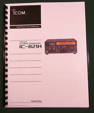 Icom IC-821H Instruction Manual - Comb bound with protective covers!