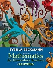 Mathematics for Elementary Teachers with Activities by Sybilla Beckmann 2012