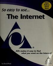 So Easy to Use America Online Internet Guide (AOL Exclusive)