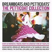 Dreamboats & Petticoats - The Petticoat Collection (2 X CD)