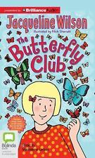 The Butterfly Club by Jacqueline Wilson (2015, CD, Unabridged)
