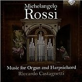 Michelangelo Rossi - : Music for Organ and Harpsichord (2015)