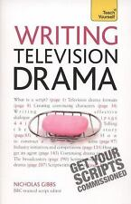 Writing Television Drama: Get Your Scripts Commissioned Teach Yourself)