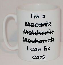 I'm A Mechanic I Can Fix Cars Mug Can Be Personalised Great Funny Work Gift