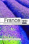 France 1815-2003 : Modern History for Modern Languages by Martin Evans and...