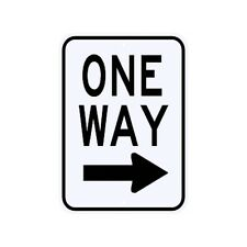 One Way Right Arrow Sign Municipal Grade D.O.T. Street Parking Road R6-2RRA9RK