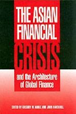 The Asian Financial Crisis and the Architecture of Global Finance (Cam-ExLibrary