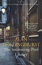 The Swimming Pool Library By Alan Hollinghurst. 9780099268130