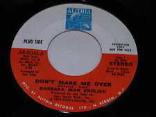 Barbara Jean English: Don't Make Me Over / Baby I'm A Want You 45 - Soul