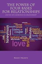 The Power of Four Bases for Relationships: Can You Hit a Home Run in a Relations