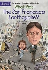 What Was... ?: What Was the San Francisco Earthquake? by Dorothy Hoobler and...