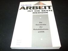Udo Sierck - ARBEIT ist die beste Medizin - Behinderte