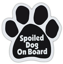 Dog Paw Shaped Magnets: SPOILED DOG ON BOARD | Dogs, Gifts, Cars, Trucks