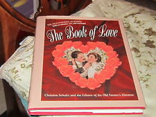 Old Farmer's Almanac The book of Love looks at love sex and romance charming
